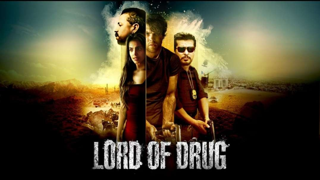 Lord of Drug - Thriller - Action -