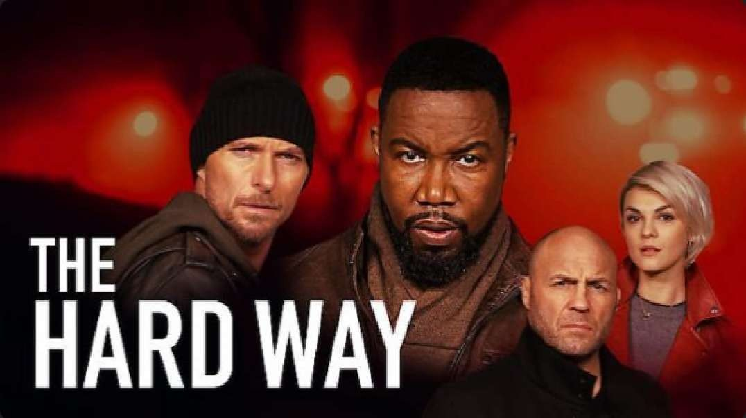 The Hard Way 2019 VF